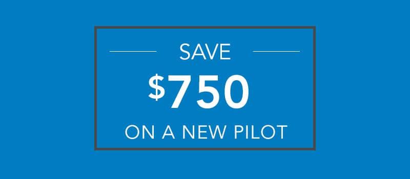$750 Pilot Loyalty Offer