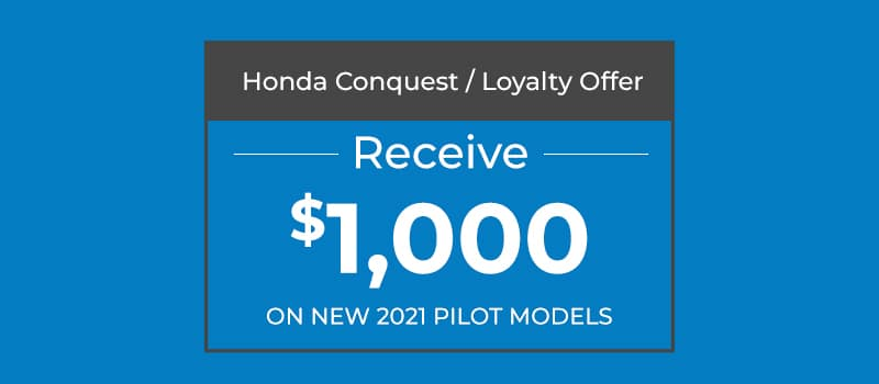$1,000 Conquest/Loyalty Offer