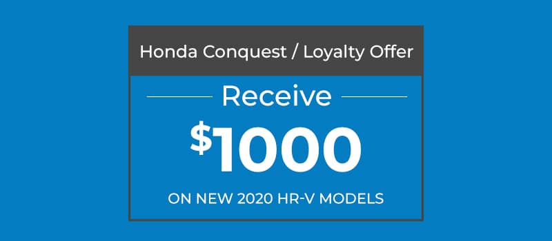$1,000 HR-V Conquest/Loyalty Offer
