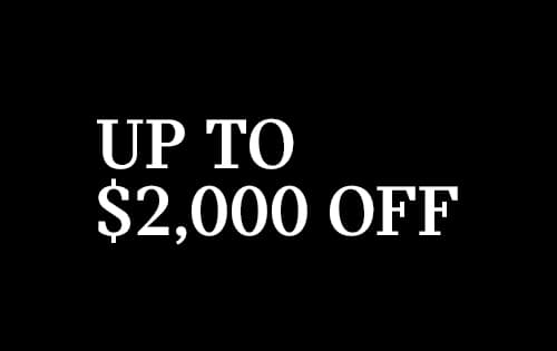 UP TO $2,000 OFF SELECT 2020 MODELS