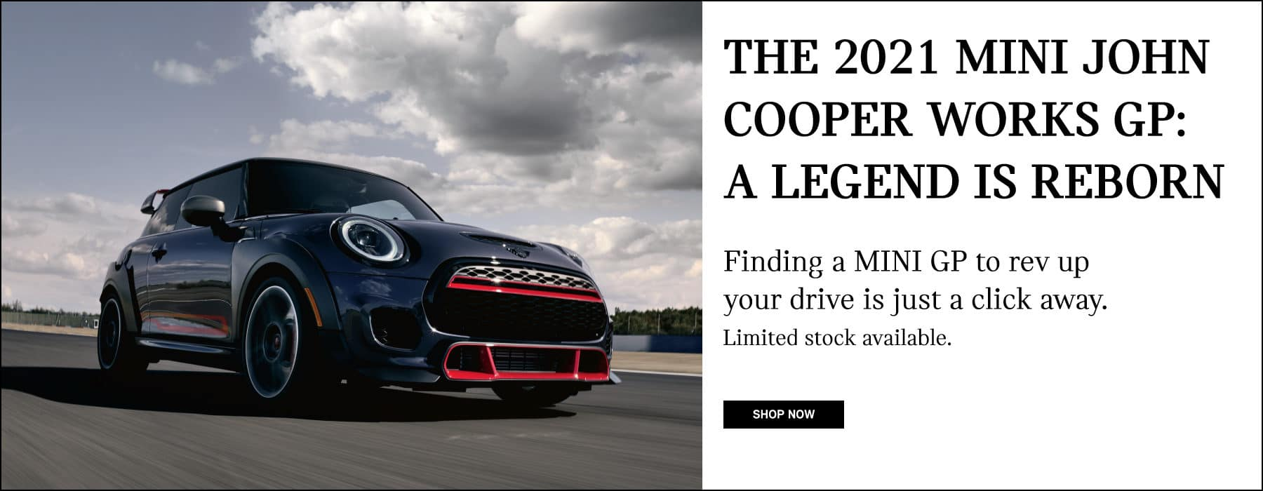 2021 John Cooper Works GP: a legend is reborn. Shop Now