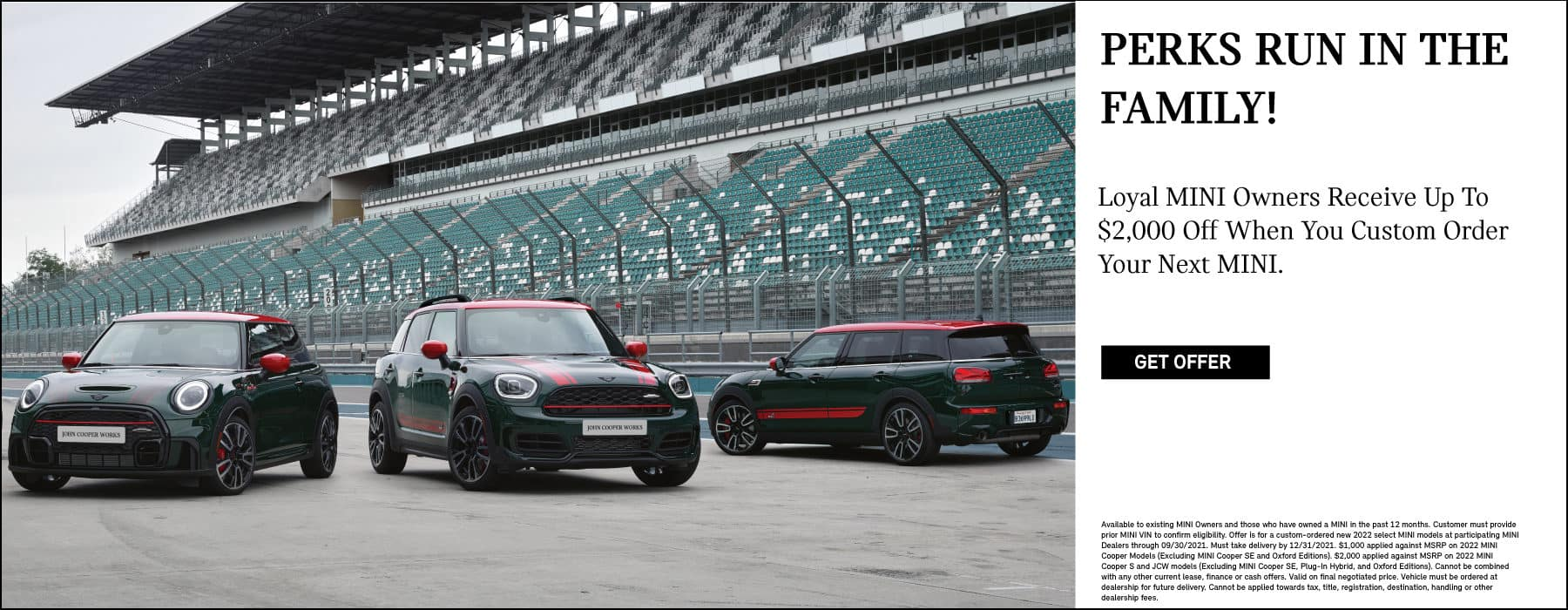 Perks run in the family! Loyalty customers get $2,000 off their next custom order MINI.