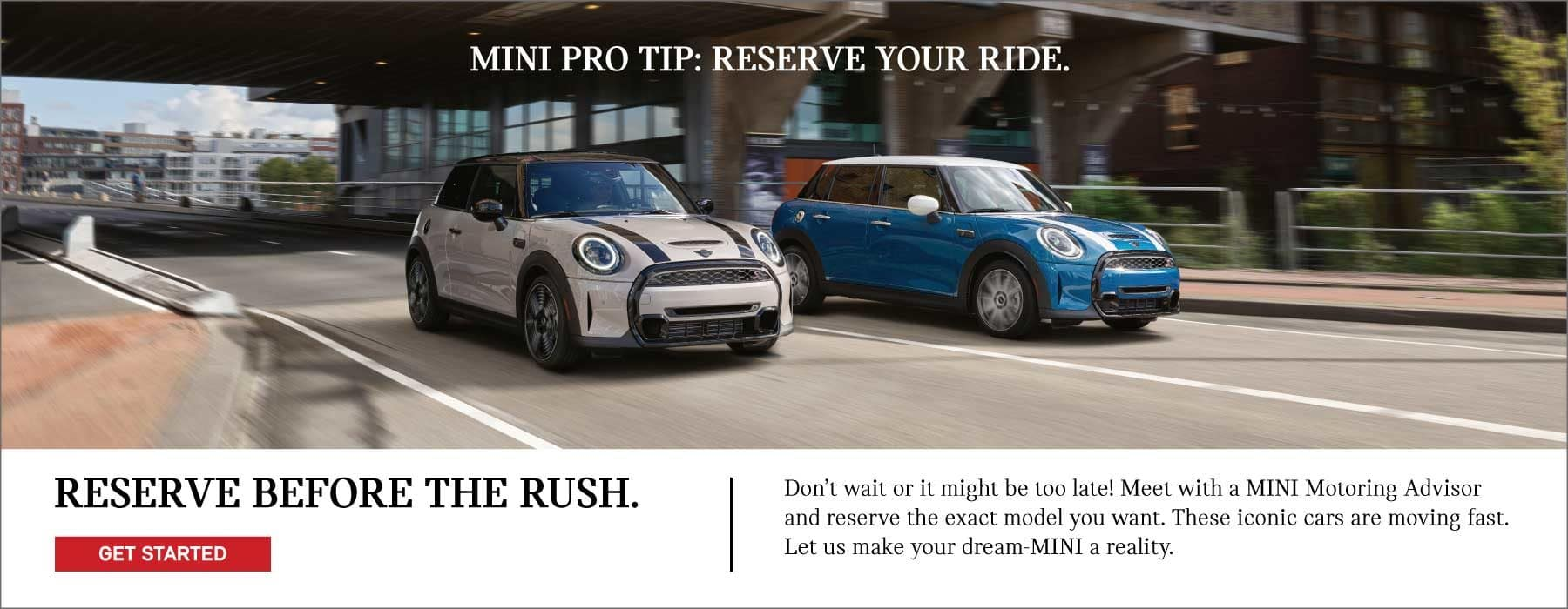 Rserve your MINI now before the rush!