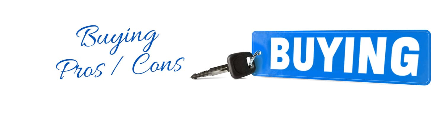 Should You Buy Your Vehicle?