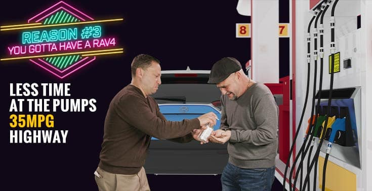 Photo shows Dave putting sanitizer on Danny's hands, both look disgusted.  Caption reads:  Spend less time at the pumps with Rav4's 35 mpg highway