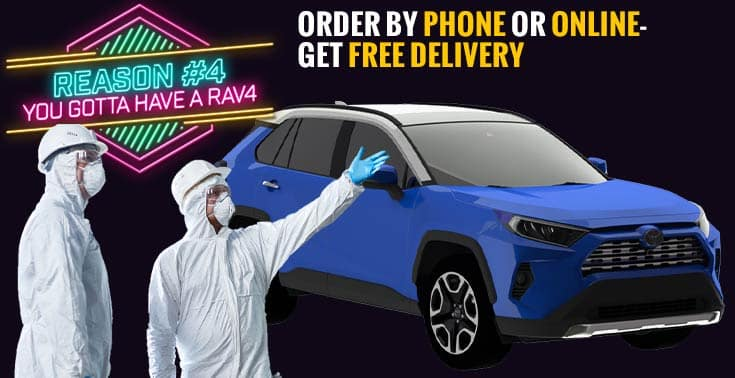 Funny picture shows Danny and Dave delivering a Rav4 in hazmat gear.  Caption reads:  Order by phone or online, free delivery