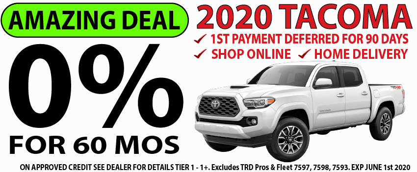 Qualified buyers can finance a new 2020 Tacoma at 0% APR for 60 Months.