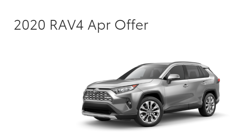 Qualified buyers can finance a new 2020 RAV4 at 1.9% APR for 60 Months. On Approved Credit (Excludes Hybrid RAV4)