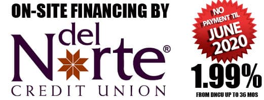 on-site financing Del Norte Credti Union 90 Days to Pay 1.99% APR