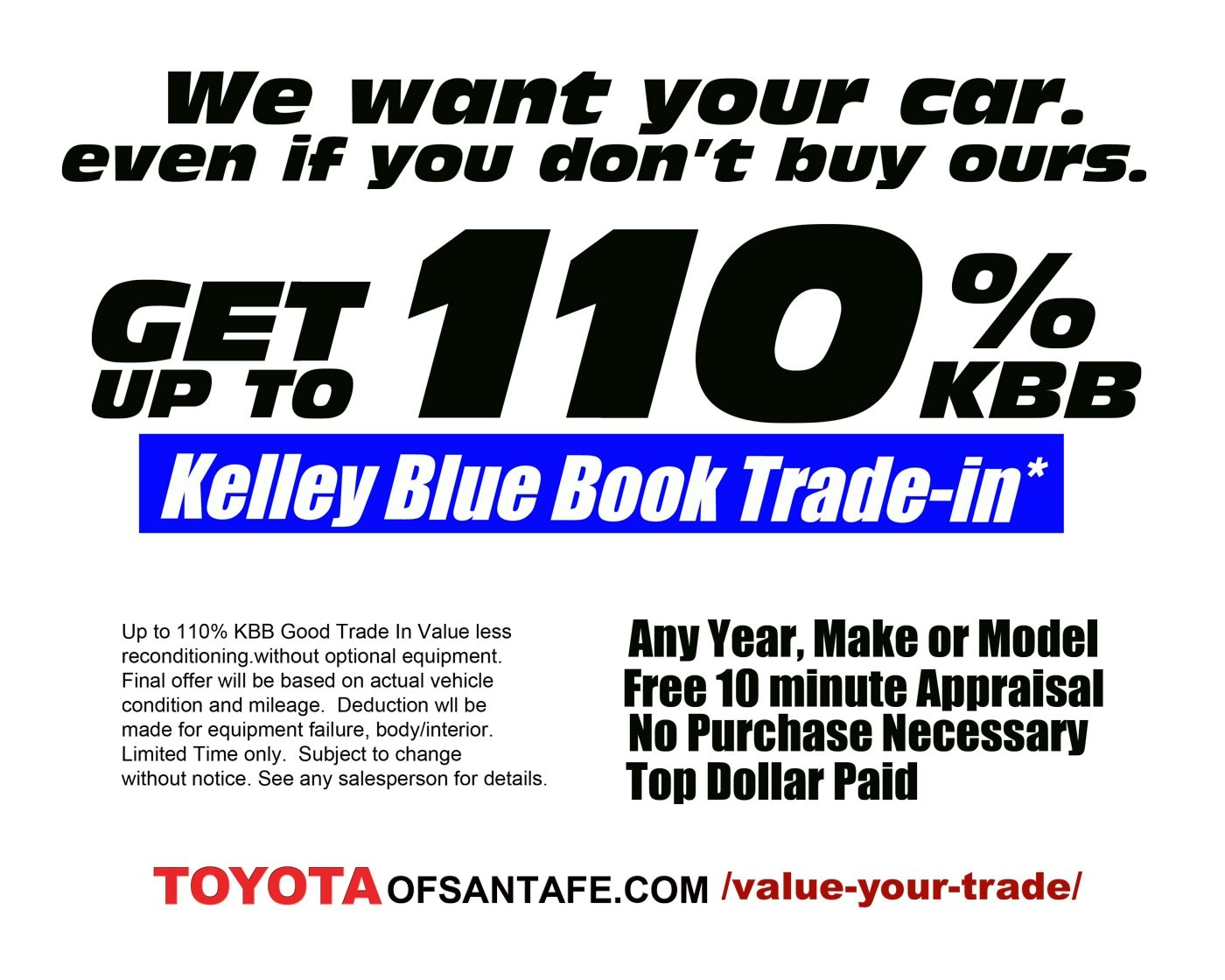 up to 110% KBB Good Trade in Value on your used Car