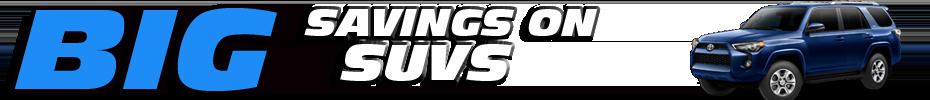 Big Savings on SUVS