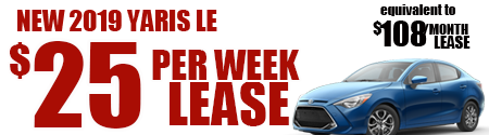 New 2019 Yaris Sedan LE starting at  $25/week or $108/month