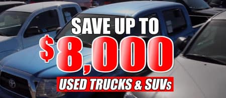 Save $8000 on used trucks and suvs