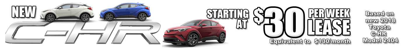 C-HR as low as $30 per week Featuring the New c-hr S