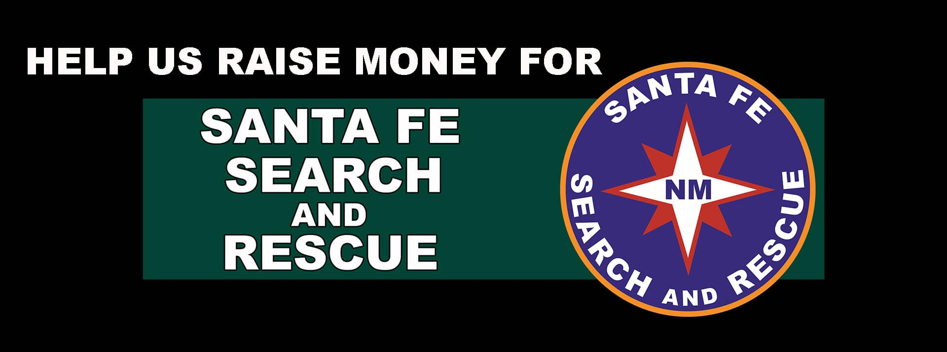 help raise money for Santa Fe Search and Rescue