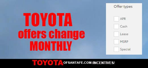 Toyota Incentives change monthly