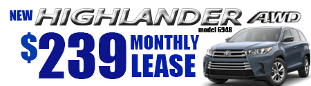 New 2019 Highlander LE V6 AWD Model 6948    $239/month lease