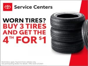 Worn Tires? Buy 3 Tires and get the 4th for $1
