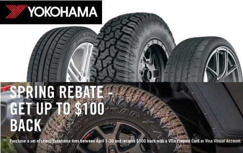 yokohoma Tires - up to 100 back on tires