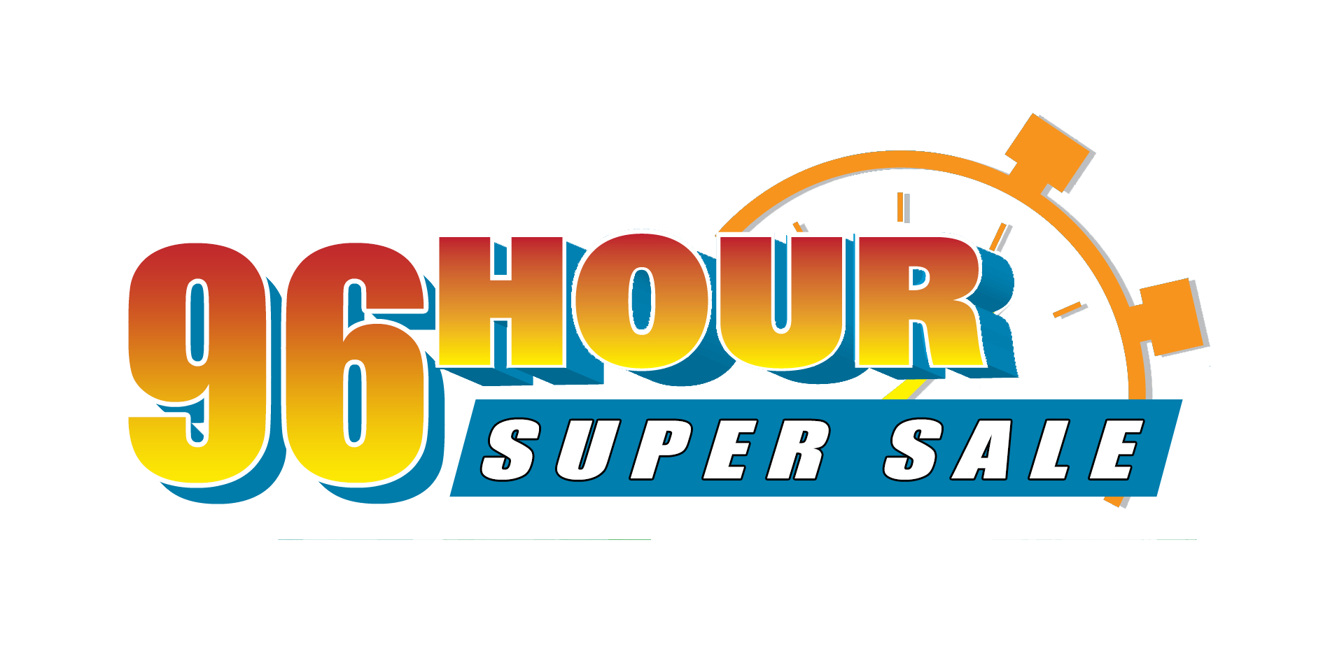 96 Hour Super Sale