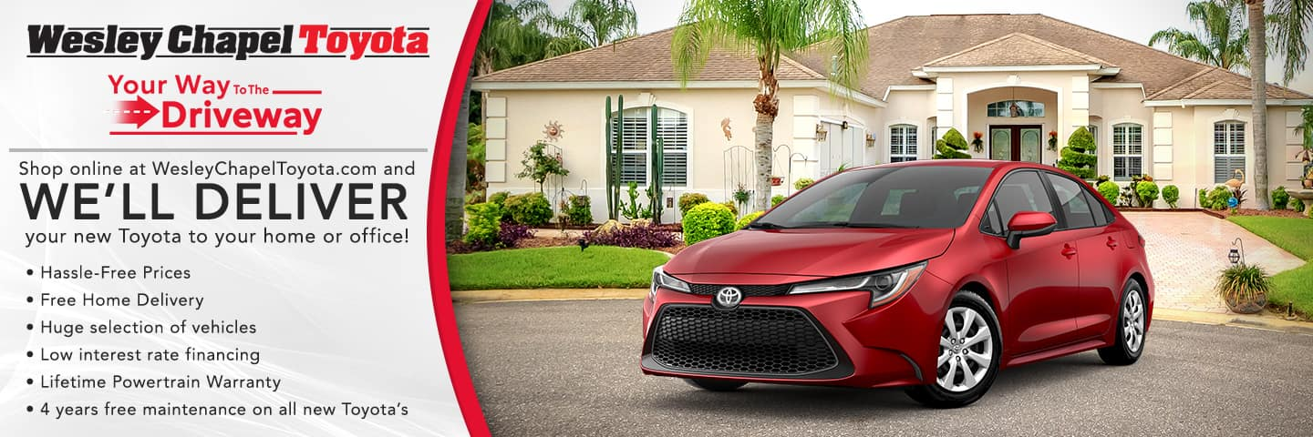 We'll Deliver your new Toyota to your home or office!