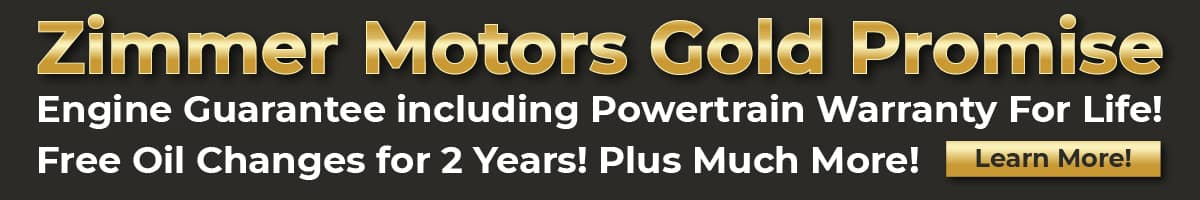 Zimmer Motors Gold Promise - Engine Guarantee including Powertrain Warranty for Life, Free Oil Chnages for 2 years and Much More